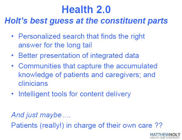 Health 2.0 — Holt's best guess at the constituent parts